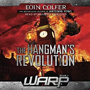 WARP Book 2: The Hangman's Revolution Audiobook