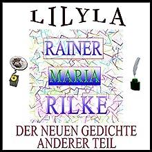 Der neuen Gedichte anderer Teil Hörbuch von Rainer Maria Rilke Gesprochen von: Friedrich Frieden
