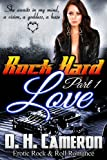 Rock Hard Love - Part 1 (Erotic Rock & Roll Romance) (Rock Hard Series)