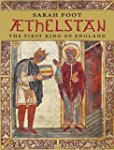 Aethelstan: The First King of England...