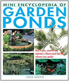 Mini encyclopedia of garden ponds how to plan construct for Garden pool book