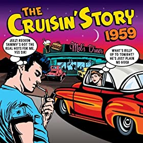 The Cruisin' Story 1959 (Amazon Edition)