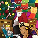 Yo Ho Ho and a Very Merry Christmas! | S. DeGiorgio