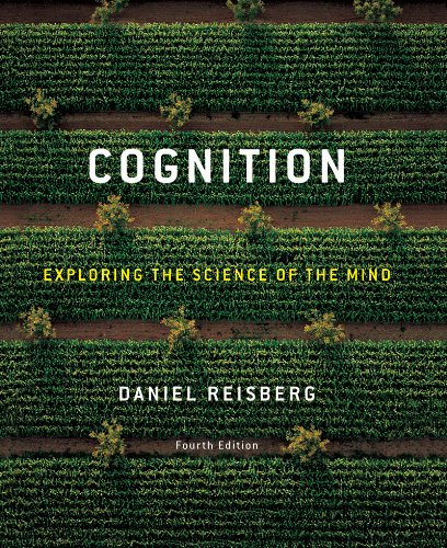 Cognition exploring the science of the mind fifth edition