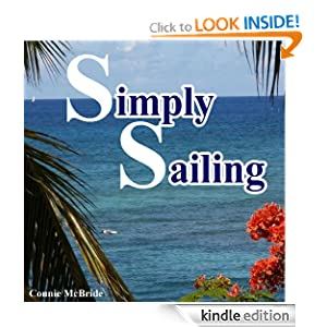 Simply Sailing: A Different Approach to a Life of Adventure Connie McBride