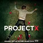 Project X: Original Motion Picture So...
