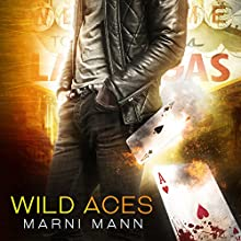 Wild Aces | Livre audio Auteur(s) : Marni Mann Narrateur(s) : Muffy Newtown, Jacob Morgan