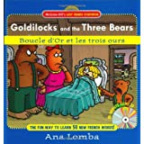 Goldilocks And the Three Bears / Boucle D&#39;or Et Les Trois Ours: The Fun Way To Learn 50 New Words!par Ana Lomba