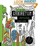 Just Add Color: Arboretum: 30 Origina...