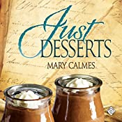 Just Desserts: Tales of the Curious Cookbook | Mary Calmes
