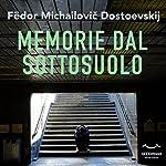 Memorie dal sottosuolo | Fjodor M. Dostojewski