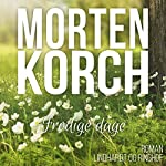 Frodige dage | Morten Korch