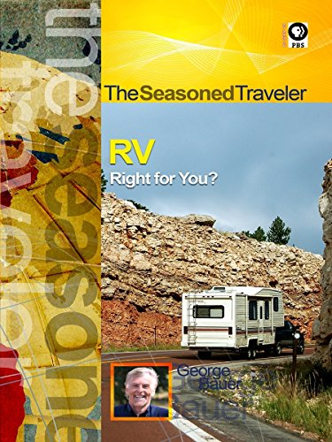 The Seasoned Traveler RV Right for You?