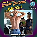 Rump Raiding Raptors: The Janus Key Chronicles, Book 1 | Alana Melos