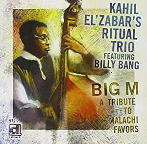 Kahil ElZabars The Ritual With Billy Bang Malachi Favors Another Kind Of Groove