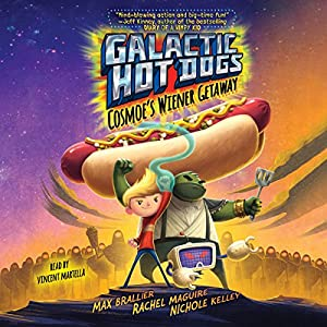 Galactic Hot Dogs 1 Audiobook