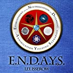 E.N.D.A.Y.S.: ENDAYS, Book 1 | Lee Isserow