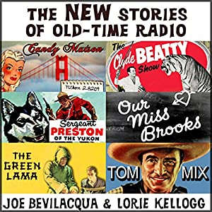 The New Stories of Old-Time Radio: Volume One Radio/TV Program