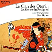 Le silence du rossignol (Le Clan des Otori 1) | Lian Hearn