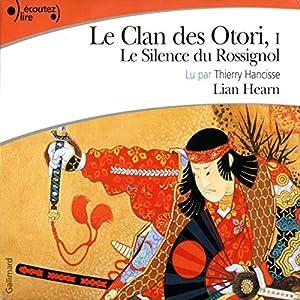 Le silence du rossignol (Le Clan des Otori 1) Audiobook