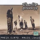 Charlie Brown Jr - Preco Curto . . . Prazo Longo (1999)