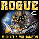 Rogue: A Freehold War Novel (       UNABRIDGED) by Michael Z. Williamson Narrated by Stephen Bowlby