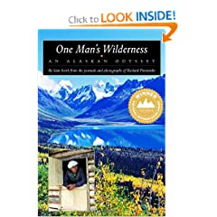 One Man's Wilderness: An Alaskan Odyssey by Sam Keith and Richard Proenneke