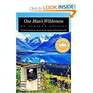 One Man's Wilderness: An Alaskan Odyssey by
