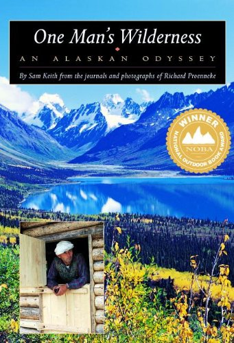 One Man's Wilderness: An Alaskan Odyssey book cover