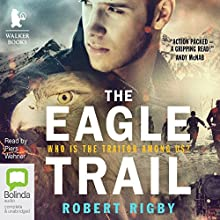 The Eagle Trail (       UNABRIDGED) by Robert Rigby Narrated by Piers Wehner