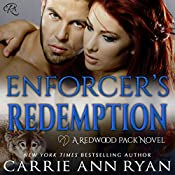 Enforcer's Redemption: Redwood Pack | Carrie Ann Ryan