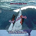 Just Add Salt: Hetta Coffey Series, Book 2 Audiobook by Jinx Schwartz Narrated by Beth Richmond