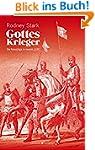 Gottes Krieger: Die Kreuzzüge in neue...
