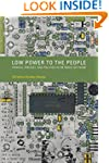 Low Power to the People: Pirates, Pro...