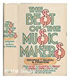 The Best of the Music Makers: From Acuff to Ellington to Presley to Sinatra to Zappa and 279 More of the Most Popular Performers of the Last Fifty Years (038514380X) by Simon, George Thomas