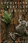 Amphibians & Reptiles of Indiana, Rev...