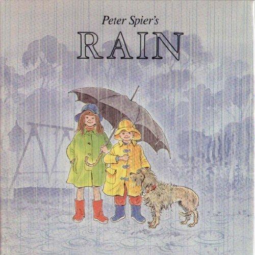 Peter Spier's Rain Hardcover - March 9, 1982 (Peter Spier Rain compare prices)