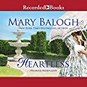 Heartless (       UNABRIDGED) by Mary Balogh Narrated by Rosalyn Landor