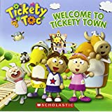 Welcome to Tickety Town (Tickety Toc)