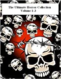 img - for The Ultimate Horror Collection, Volume 1-2 (101 Books) book / textbook / text book