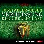 Verheißung: Der Grenzenlose (Carl Mørck 6) (       ungekürzt) von Jussi Adler-Olsen Gesprochen von: Wolfram Koch