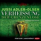 Verheißung: Der Grenzenlose (Carl Mørck 6) | Jussi Adler-Olsen