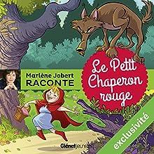 Le petit chaperon rouge | Livre audio Auteur(s) : Marlène Jobert Narrateur(s) : Marlène Jobert