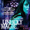 Unholy Magic: Downside Ghosts, Book 2 (       UNABRIDGED) by Stacia Kane Narrated by Bahni Turpin