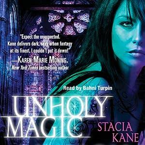 Unholy Magic: Downside Ghosts, Book 2 | [Stacia Kane]