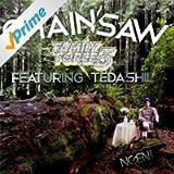 Chainsaw (feat. Tedashii)