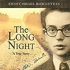 The Long Night: A True Story Hörbuch von Ernst Israel Bornstein Gesprochen von: Ric Jerrom