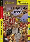 """Afficher """"La Chute de Carthage"""""""