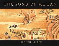 The Song of Mu Lan