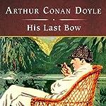 His Last Bow | Arthur Conan Doyle